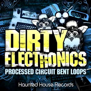 Dirty Electronics : Experimental Circuit Bending Loop Library, Free Loops, Free Sounds Library, Royalty Free Sounds, Free Sound Effects