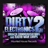 Dirty Electronics 2 : Experimental Airwaves Loop Library, Radio Frequency | Radio Transmissions, Sound Effects, Download Sound Effects, Royalty Free Sounds
